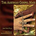 Jazz Trio 75 plus - The Austrian Gospel Mass